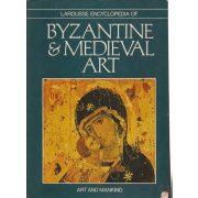 LAROUSSE ENCYCLOPEDIA OF BYZANTINE & MEDIEVAL ART