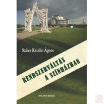 RENDSZERVÁLTÁS A SZÍNHÁZBAN