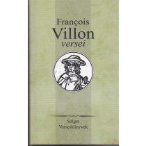 FRANCOIS VILLON VÁLOGATOTT VERSEI