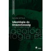 IDEOLÓGIA ÉS ÖNAZONOSSÁG