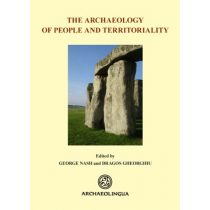 THE ARCHAEOLOGY OF PEOPLE AND TERRITORIALITY