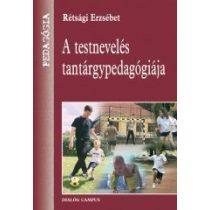 A TESTNEVELÉS TANTÁRGYPEDAGÓGIÁJA