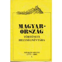 MAGYARORSZÁG TÖRTÉNETI HELYSÉGNÉVTÁRA - Nógrád megye I-II. kötet