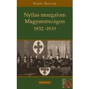 NYILAS MOZGALOM MAGYARORSZÁGON (1932-39)