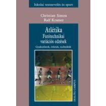 ATLÉTIKA. FUTÓTECHNIKAI VARIÁCIÓS EDZÉSEK