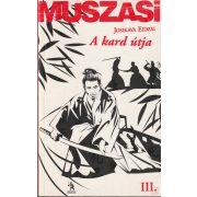 MUSZASI III. - A KARD ÚTJA