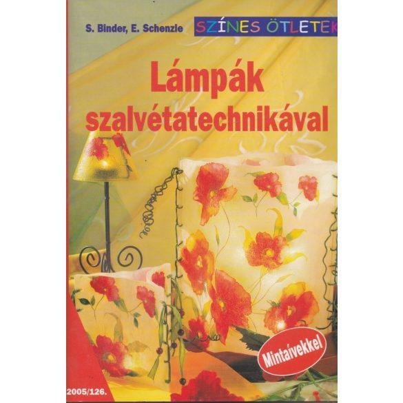 LÁMPÁK SZALVÉTATECHNIKÁVAL