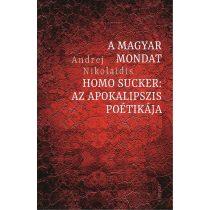 A MAGYAR MONDAT / HOMO SUCKER