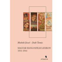 MAGYAR HANGOSFILM LEXIKON 1931-1944