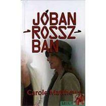 JÓBAN - ROSSZBAN