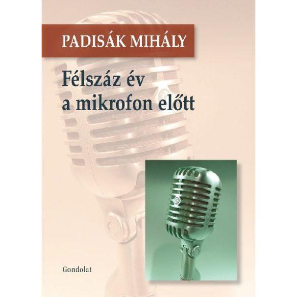 FÉLSZÁZ ÉV A MIKROFON ELŐTT