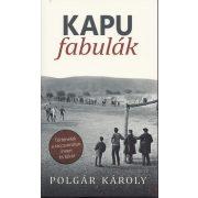 KAPUFABULÁK – TÖRTÉNETEK A TACCSVONALON INNEN ÉS TÚLRÓL