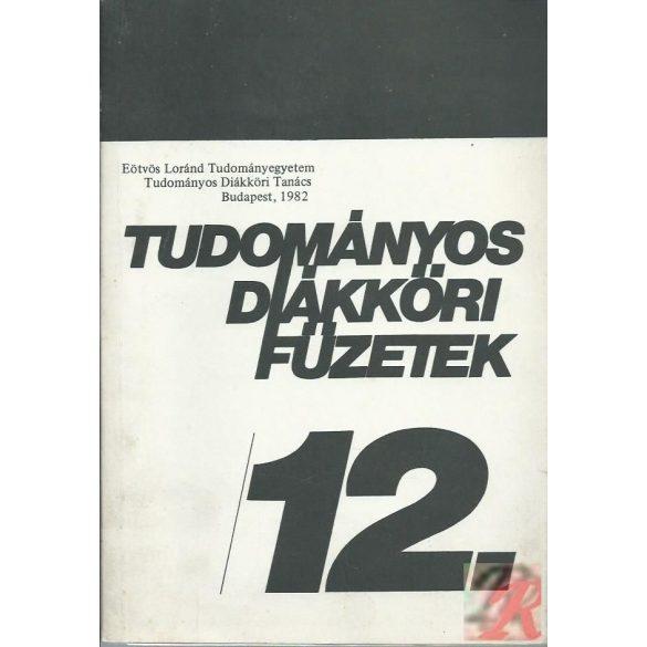 TUDOMÁNYOS DIÁKKÖRI FÜZETEK 12.