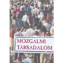 MOZGALMI TÁRSADALOM