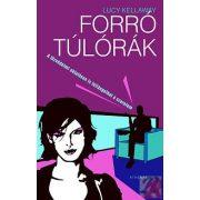 FORRÓ TÚLÓRÁK