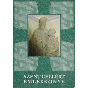 EMLÉKKÖNYV SZENT GELLÉRT PÜSPÖK HALÁLÁNAK 950. ÉVFORDULÓJÁN 1046-1996