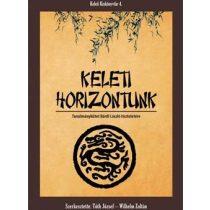 KELETI HORIZONTUNK