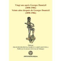VINGT ANS APRÈS GEORGES DUMÉZIL (1898−1986) – VEINTE AÑOS DESPUÉS DE GEORGES DUMÉZIL (1898−1986)