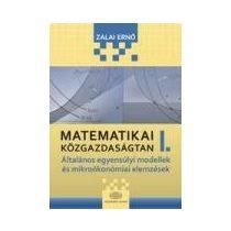 MATEMATIKAI KÖZGAZDASÁGTAN I.