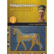 VILÁGTÖRTÉNELMI ENCIKLOPÉDIA 2. kötet - Az ókor nagy birodalmai
