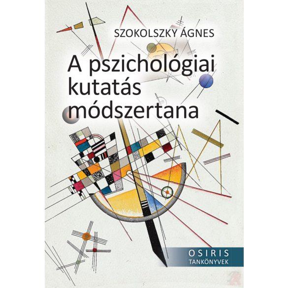 A PSZICHOLÓGIAI KUTATÁS MÓDSZERTANA