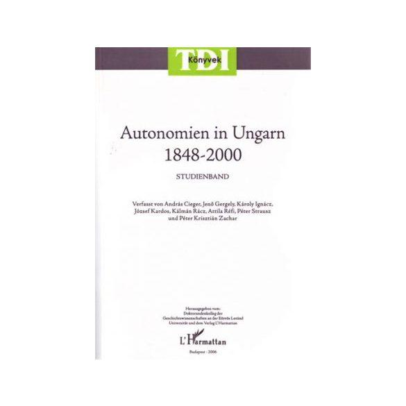 AUTONOMIEN IN UNGARN 1848-2000