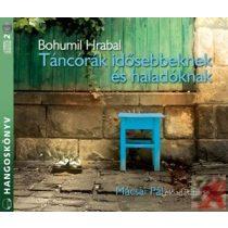 TÁNCÓRÁK IDŐSEBBEKNEK ÉS HALADÓKNAK - hangoskönyv