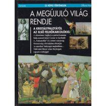 A MEGÚJULÓ VILÁG RENDJE