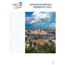 MAGYAR STATISZTIKAI ZSEBKÖNYV, 2016