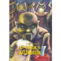 KALANDOK ÉS KALANDOZÓK - Második könyv