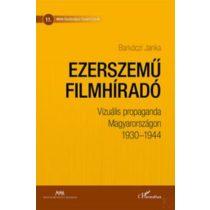 EZERSZEMŰ FILMHÍRADÓ