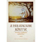 A PARADICSOM KÖNYVE I. kötet