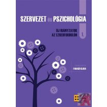 SZERVEZET ÉS PSZICHOLÓGIA I.