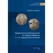 MAGYARHOMOROG-KÓNYA-DOMB 10. SZÁZADI SZÁLLÁSI ÉS 11–12. SZÁZADI FALUSI TEMETŐJE