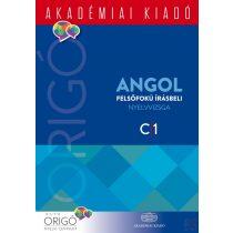 ORIGÓ - ANGOL FELSŐFOKÚ ÍRÁSBELI NYELVVIZSGA C1 (2017)