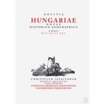NOTITIA HUNGARIAE NOVAE HISTORICO GEOGRAPHICA V.