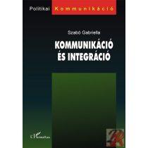 KOMMUNIKÁCIÓ ÉS INTEGRÁCIÓ