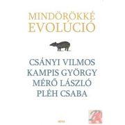 MINDÖRÖKKÉ EVOLÚCIÓ