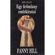 EGY ÖRÖMLÁNY EMLÉKIRATAI - FANNY HILL