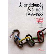 ÁLLAMBIZTONSÁG ÉS OLIMPIA (1956–1988)