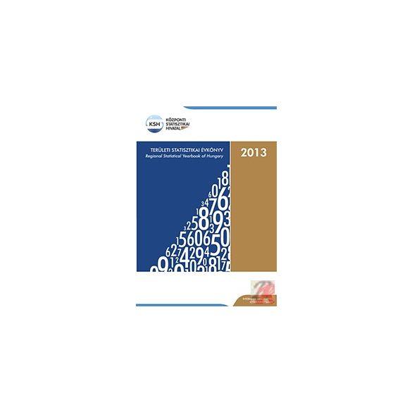 TERÜLETI STATISZTIKAI ÉVKÖNYV, 2013