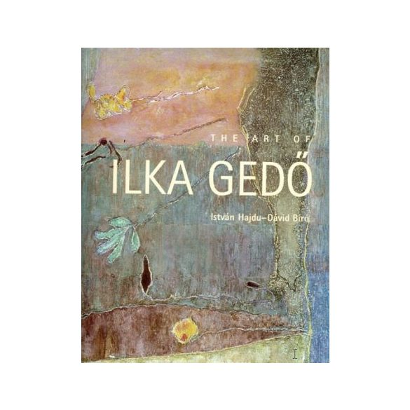 THE ART OF ILKA GEDŐ