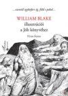 WILLIAM BLAKE ILLUSZTRÁCIÓI A JÓB KÖNYVÉHEZ