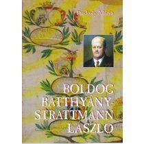 BOLDOG BATTHYÁNY-STRATTMANN LÁSZLÓ