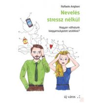 NEVELÉS STRESSZ NÉLKÜL