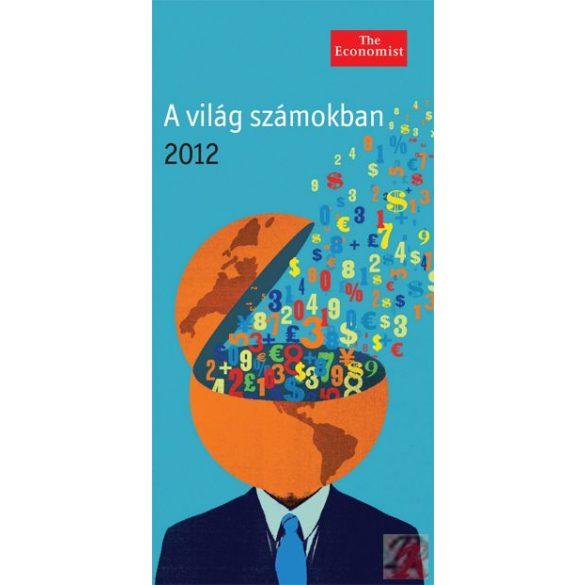 A VILÁG SZÁMOKBAN 2012