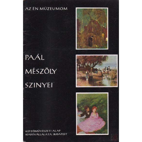 PAÁL - MÉSZÖLY - SZINYEI
