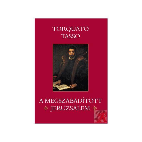 A MEGSZABADÍTOTT JERUZSÁLEM