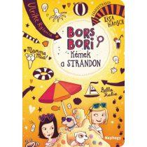 BORS BORI - KÉMEK A STRANDON