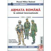 ARMATA ROMANA IN MISIUNI INTERNATIONALE 1991-2003